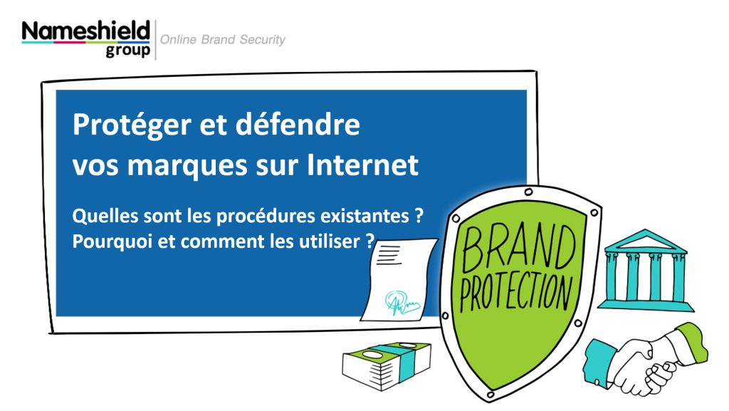 [WEBINAR] Protéger et défendre vos marques sur Internet : Quelles sont les procédures existantes ? Pourquoi et comment les utiliser ? - Le 24 septembre à 14h30