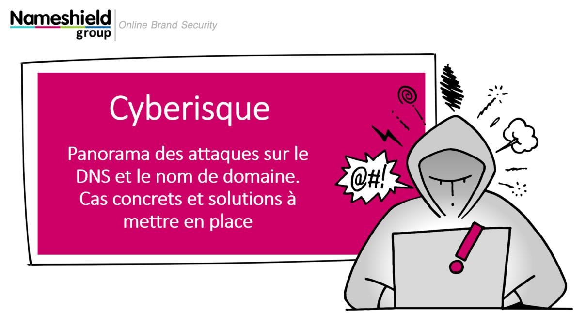 Webinar Cybersécurité - DDoS et attaques ciblant le DNS et les noms de domaine, comment s'en protéger