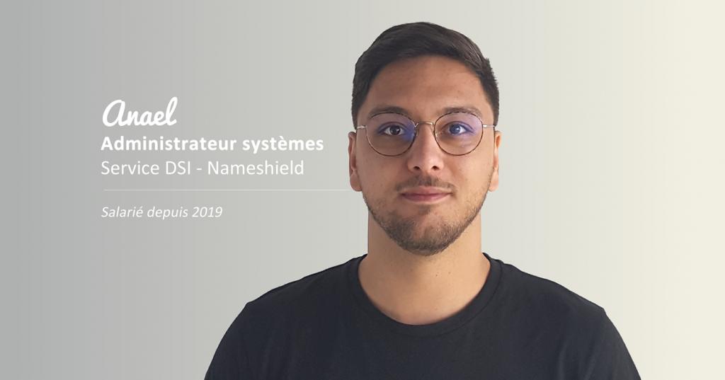 Anael, administrateur systèmes chez Nameshield