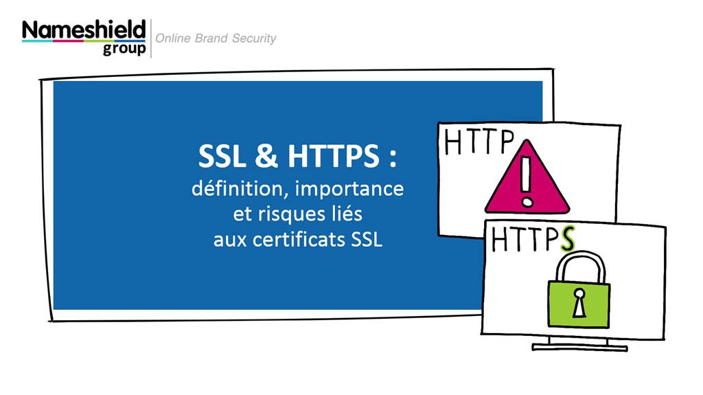 Webinar SSL & HTTPS : Définition, importance et risques liés aux certificats SSL
