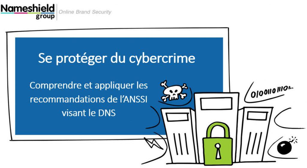 Comprendre et appliquer les recommandations ANSSI visant le DNS
